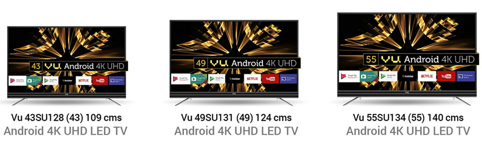A trio of Vu Android 4K UHD TVs is announced in India