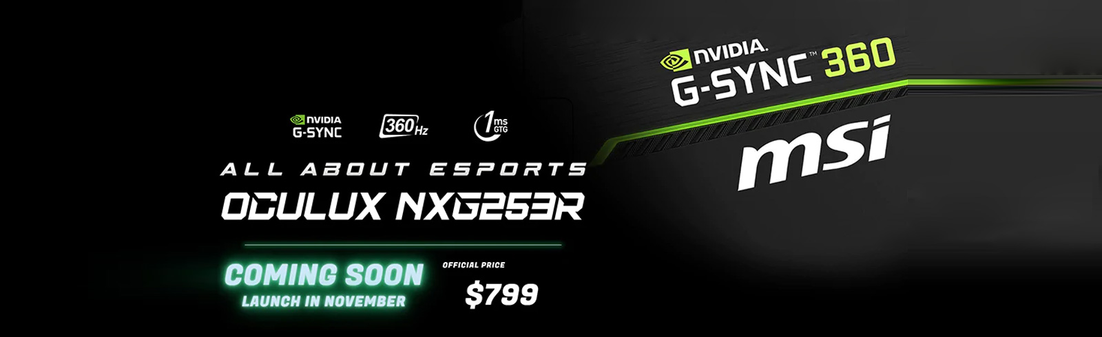 MSI Oculux NXG253R with Reflex Latency Analyzer and 360Hz refresh rate has been announced