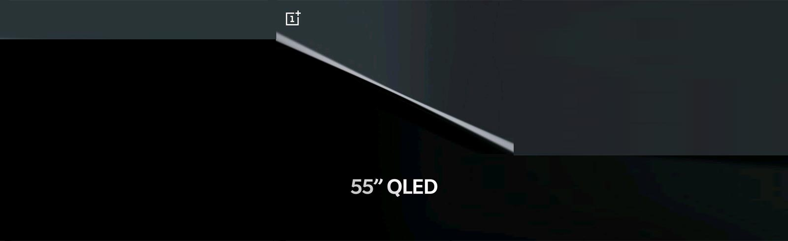 The OnePlus TV with a 4K QLED panel will have a 55-inch diagonal size