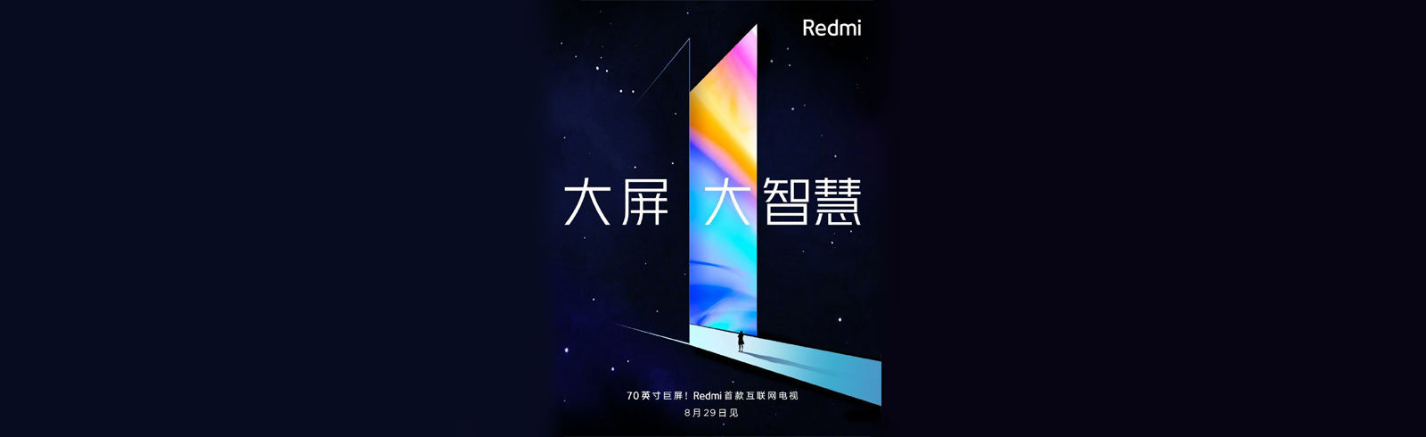 "Xiaomi will announce the first Redmi TV with a 70"" 4K display on August 29th"